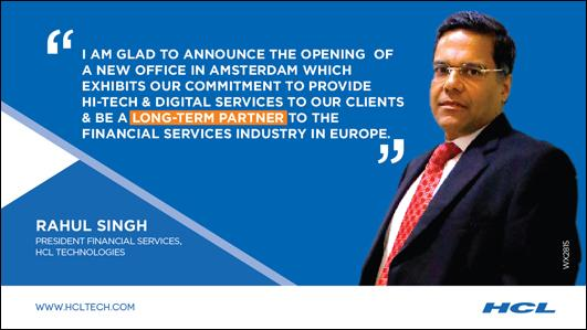 HCL Technologies' new Amsterdam location will be providing IT services to companies in the financial sector and to FinTech startups.