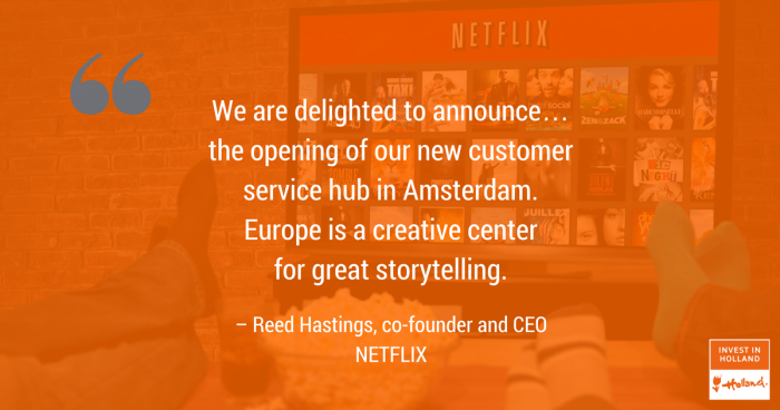 Video streaming giant Netflix will soon be opening a new customer service center in the Netherlands, expanding its European headquarters.