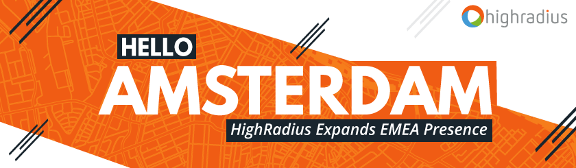 HighRadius Fintech Company Expands in Netherlands